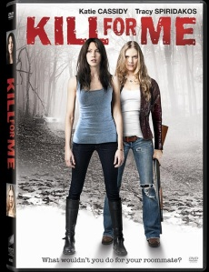 KILL FOR ME (2013)